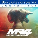 PSVR 『MOTO RACER 4』で、モトクロスアクションを体感しろ!