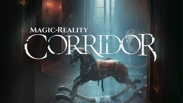 Magic-Reality: Corridor