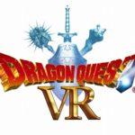 新たな伝説がスタート『ドラゴンクエストVR』がVR ZONE SHINJUKU導入決定!オープニングイベントも開催