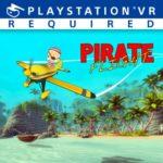 【PSVR】飛ぶ楽しみを追求しよう!「Pirate Flight」が発売開始