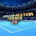 【PSVR】びんぼうソフトVRタイトル第二弾『ドリームマッチテニスVR』を配信開始!