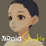 【バーチャルYouTuber】アナタだけの3Dモデルがお絵かき感覚で簡単に作れる『VRoid Studio』まもなく一般公開へ
