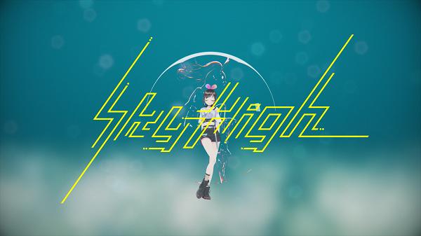 「Sky High」MVフルバージョン